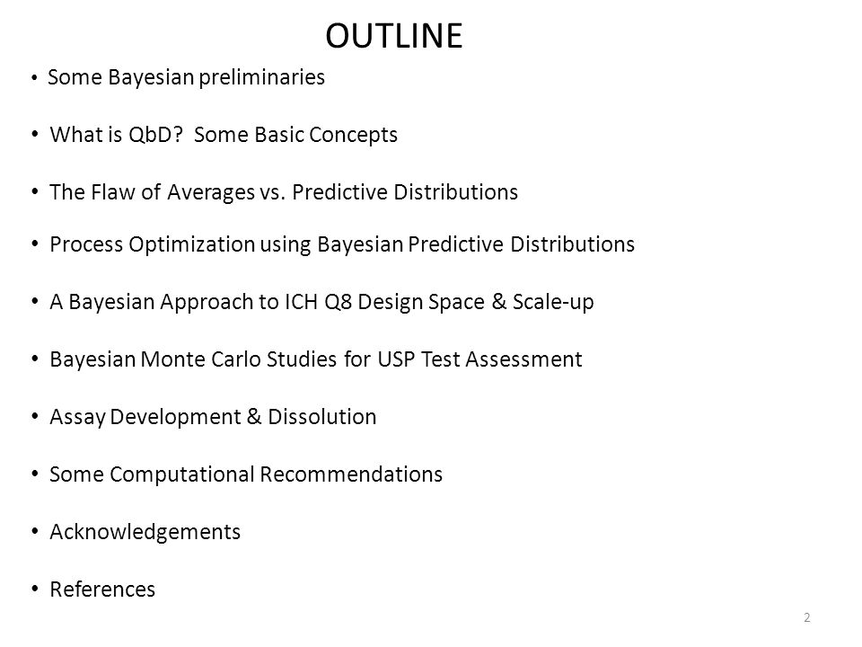 OUTLINE What is QbD Some Basic Concepts