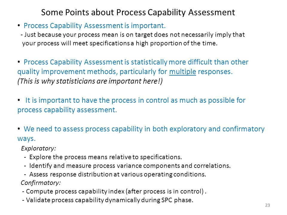 Some Points about Process Capability Assessment