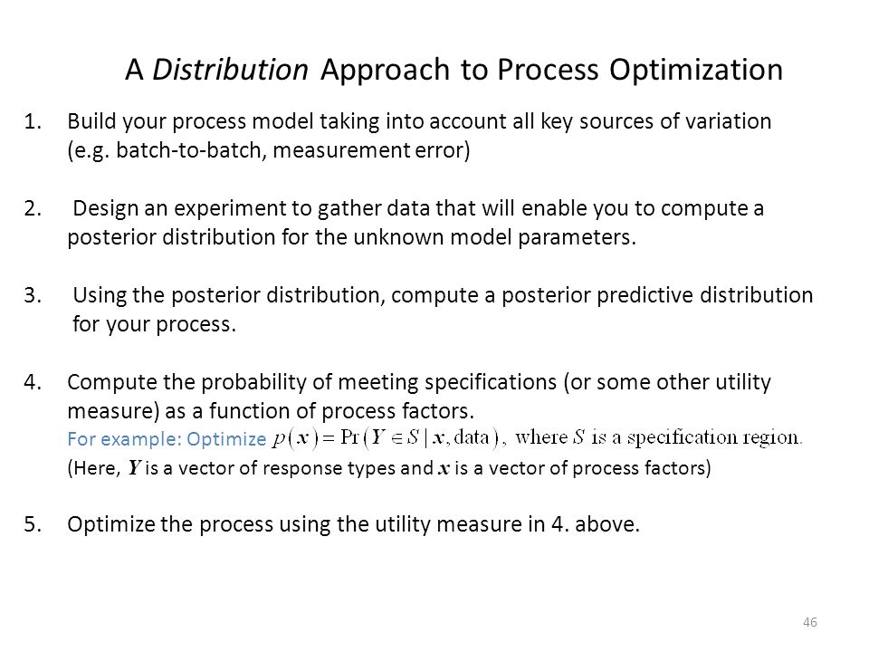 A Distribution Approach to Process Optimization