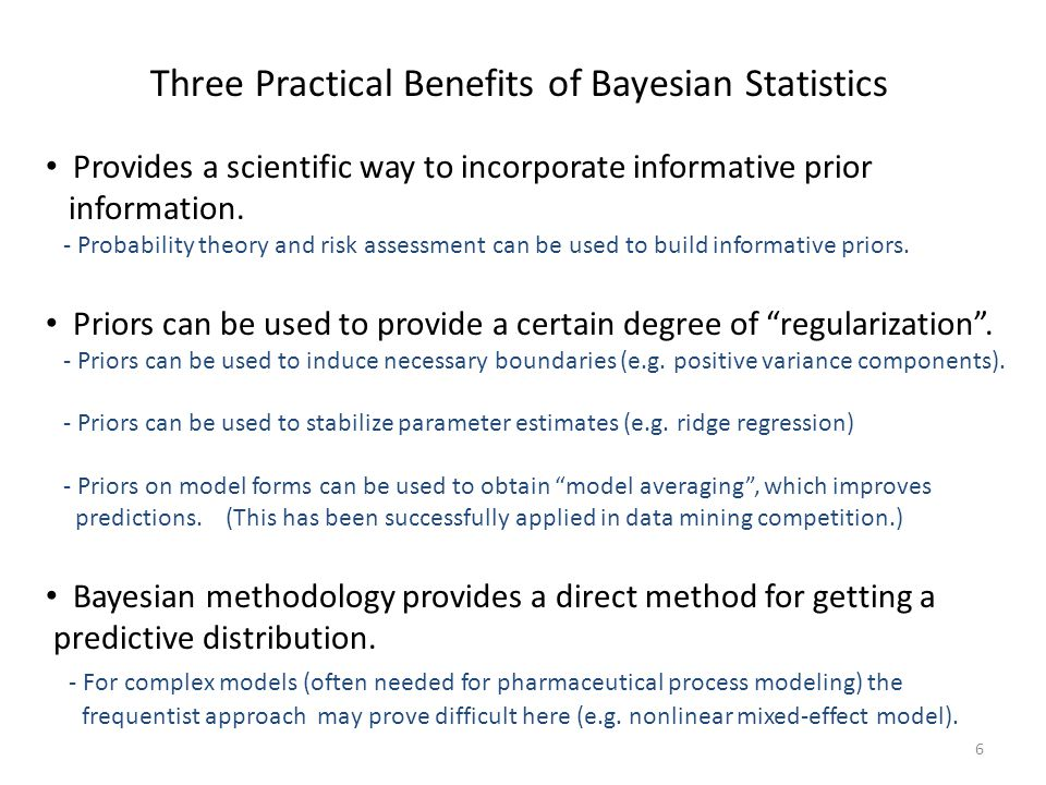 Three Practical Benefits of Bayesian Statistics