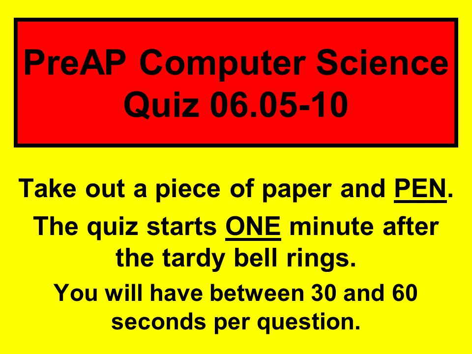 PreAP Computer Science Quiz