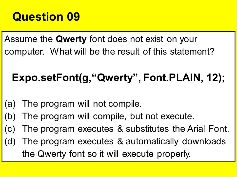 Expo.setFont(g, Qwerty , Font.PLAIN, 12);