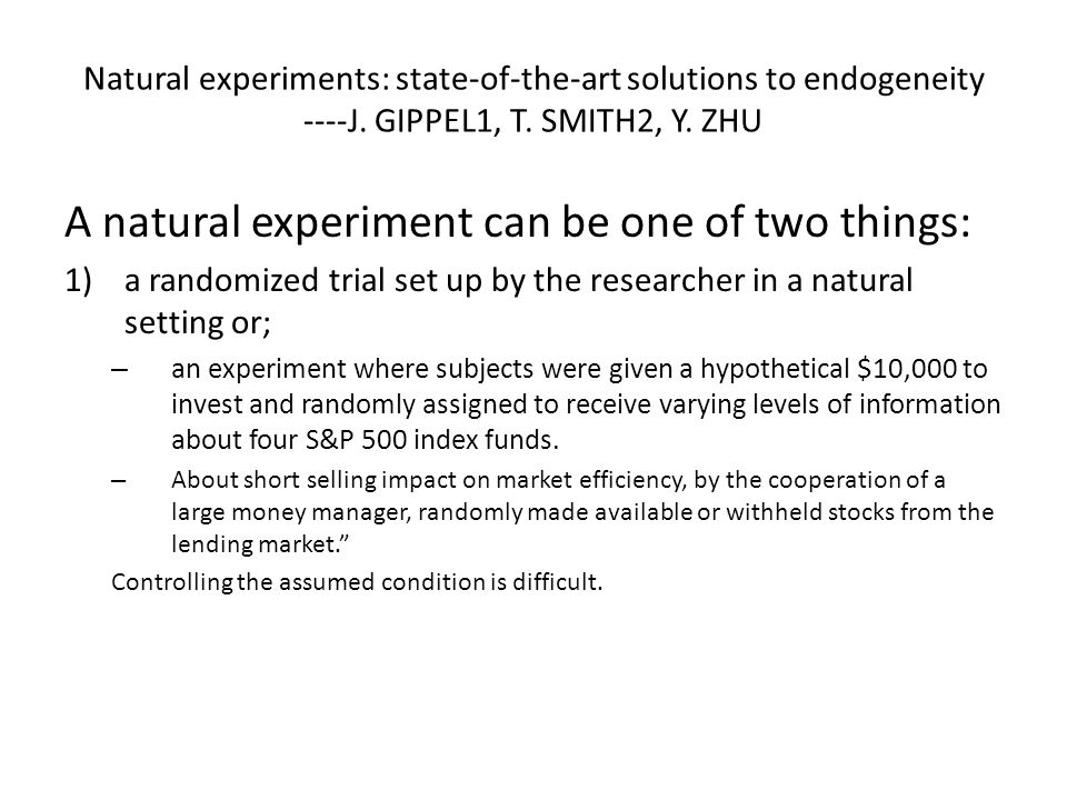 A natural experiment can be one of two things: