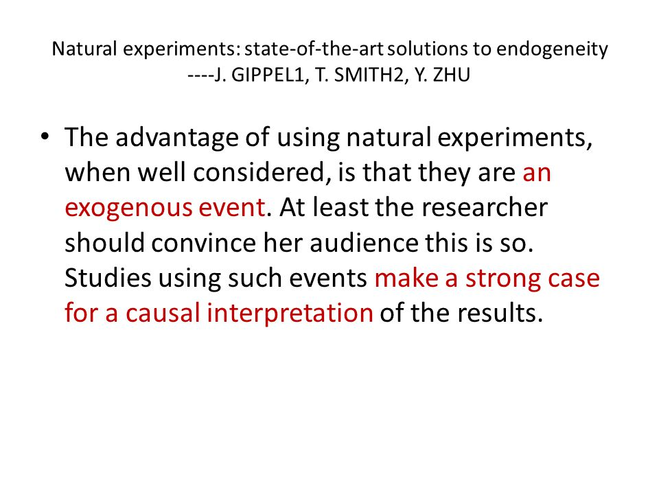 Natural experiments: state-of-the-art solutions to endogeneity ----J