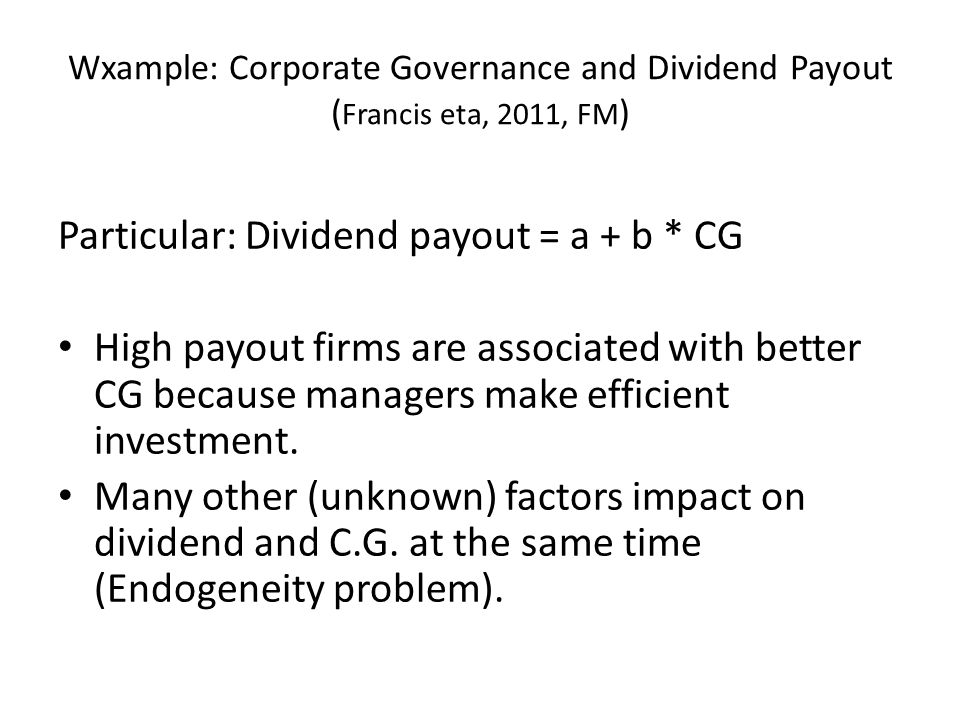 Particular: Dividend payout = a + b * CG