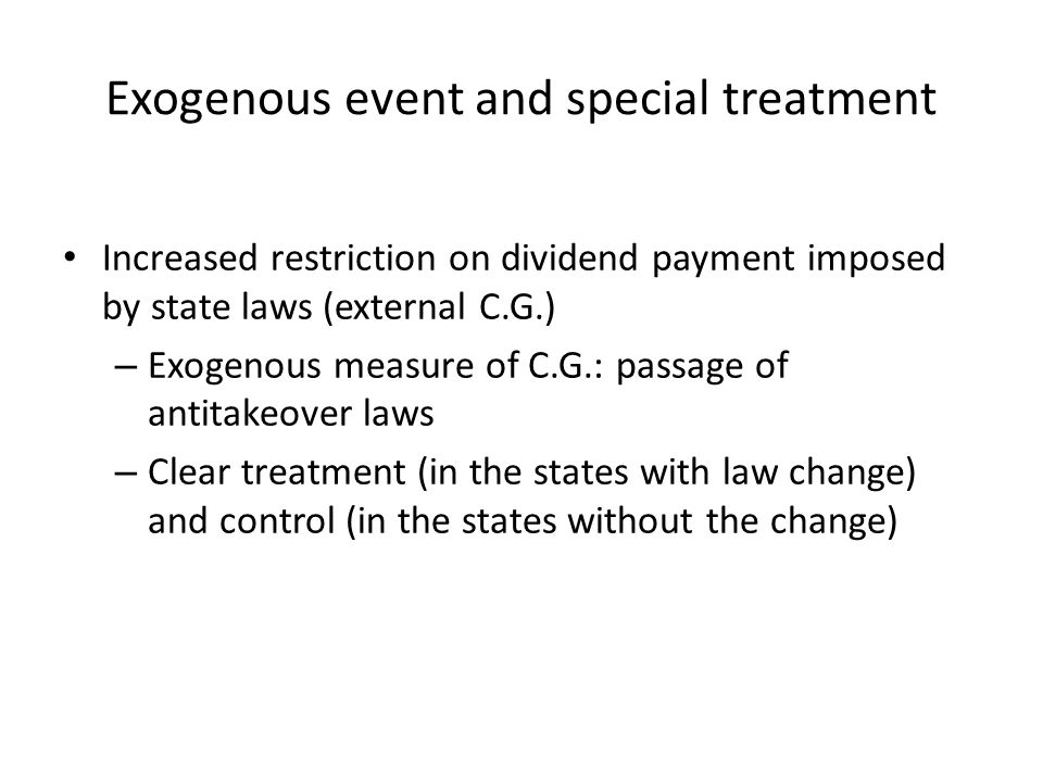 Exogenous event and special treatment