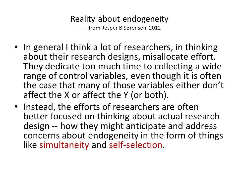 Reality about endogeneity ------from Jesper B Sørensen, 2012