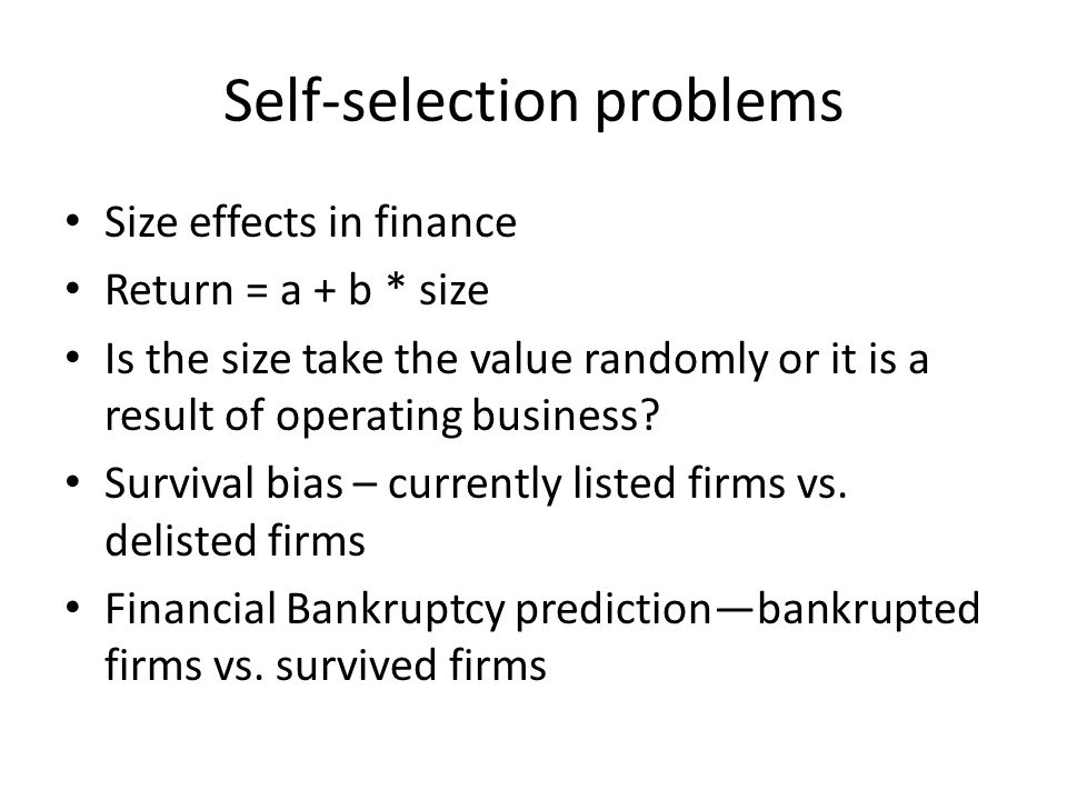 Self-selection problems