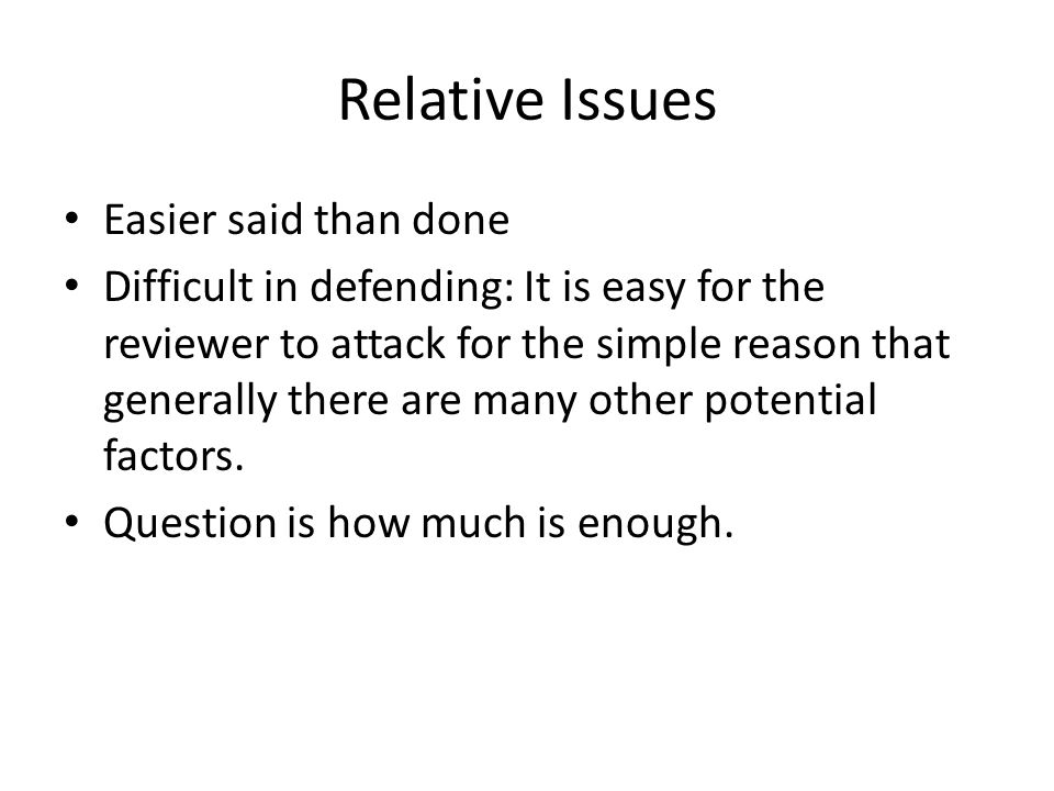 Relative Issues Easier said than done