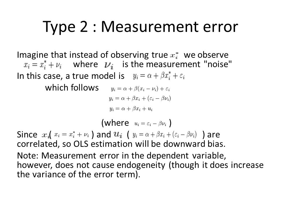 Type 2 : Measurement error