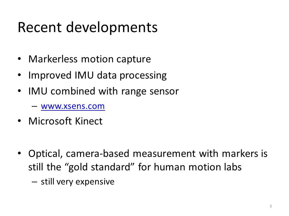 Recent developments Markerless motion capture