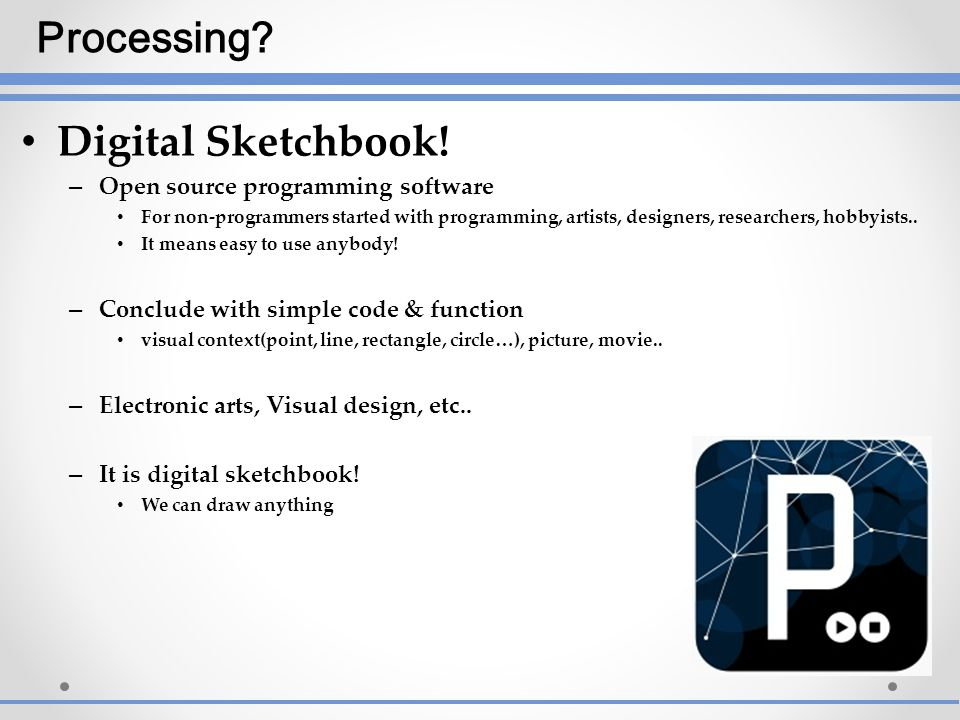 Processing Digital Sketchbook! Open source programming software