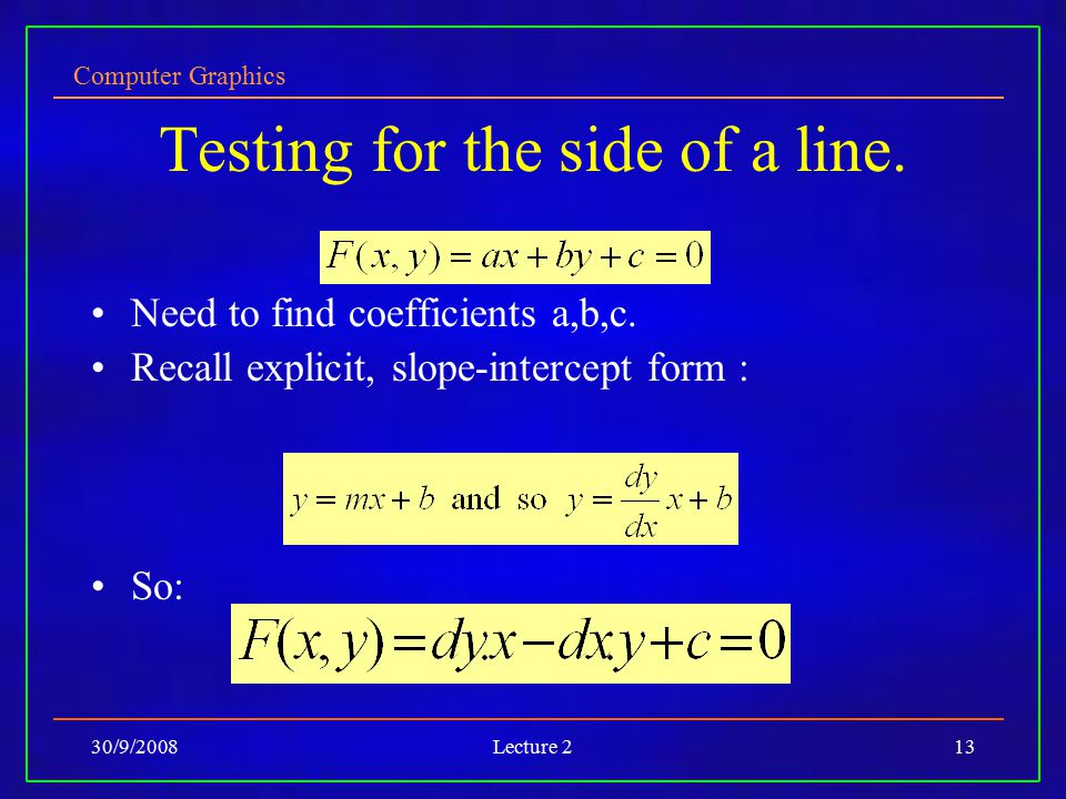 Testing for the side of a line.