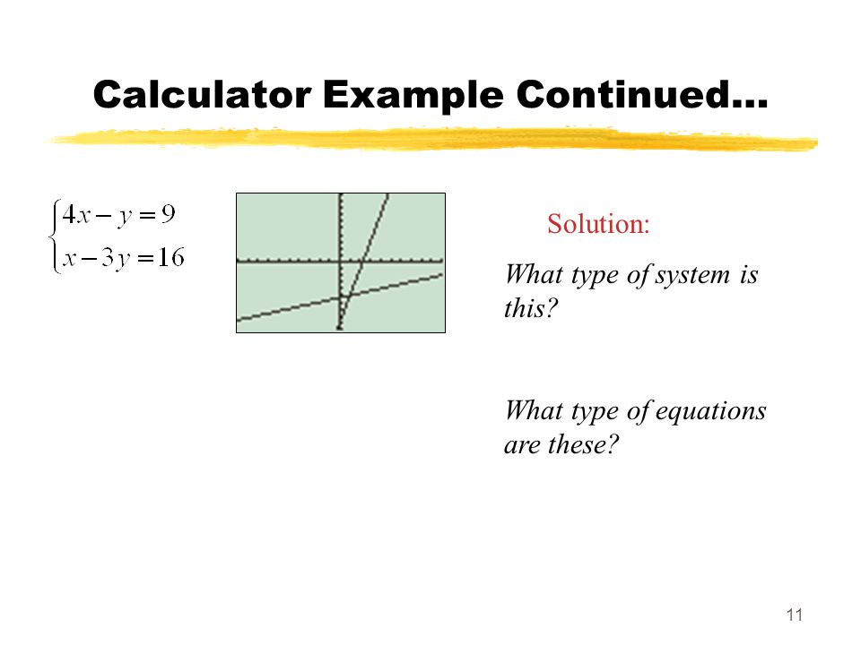 Calculator Example Continued…