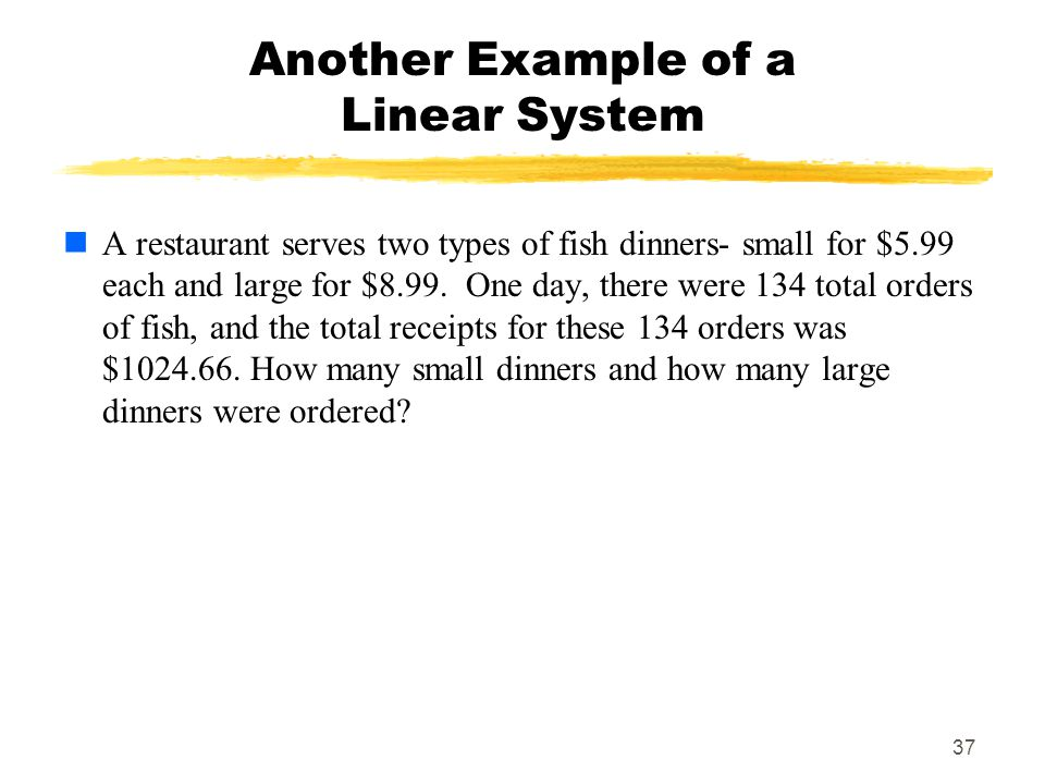 Another Example of a Linear System