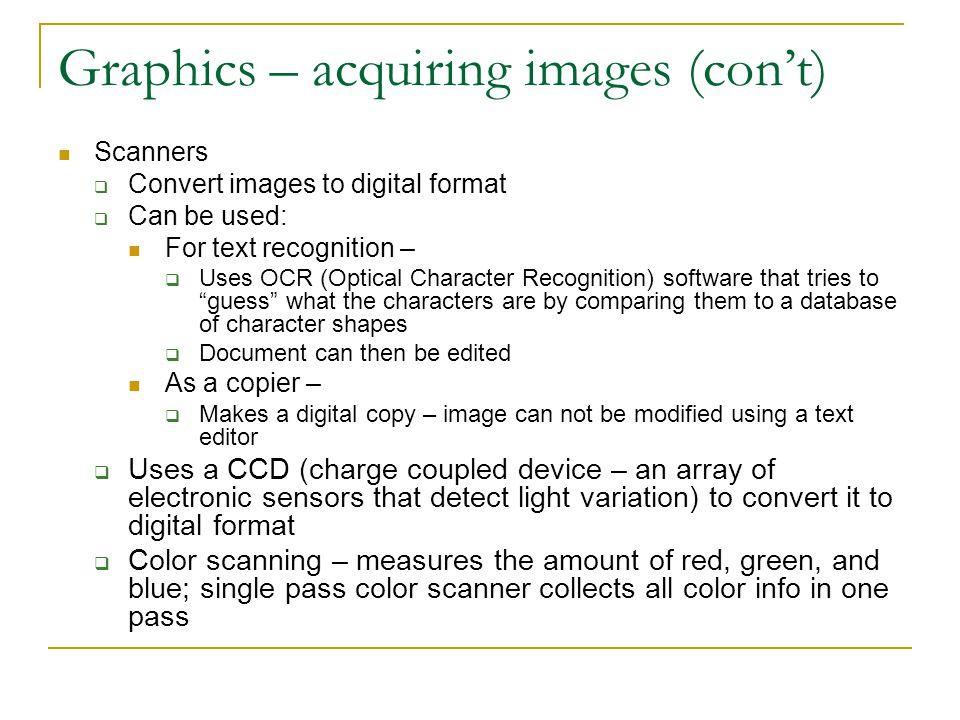 Graphics – acquiring images (con't)