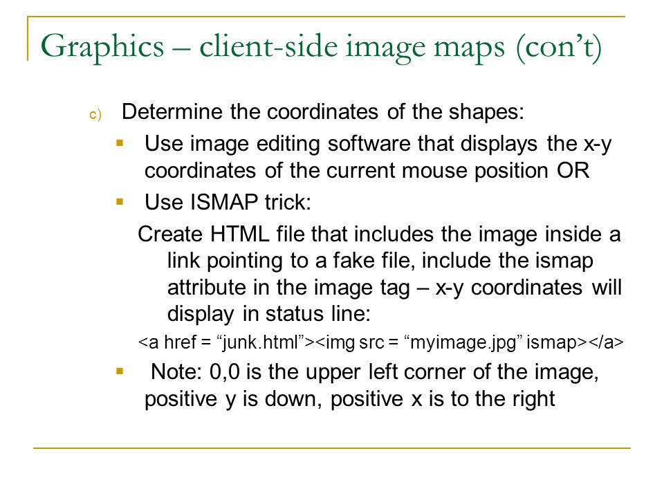 Graphics – client-side image maps (con't)