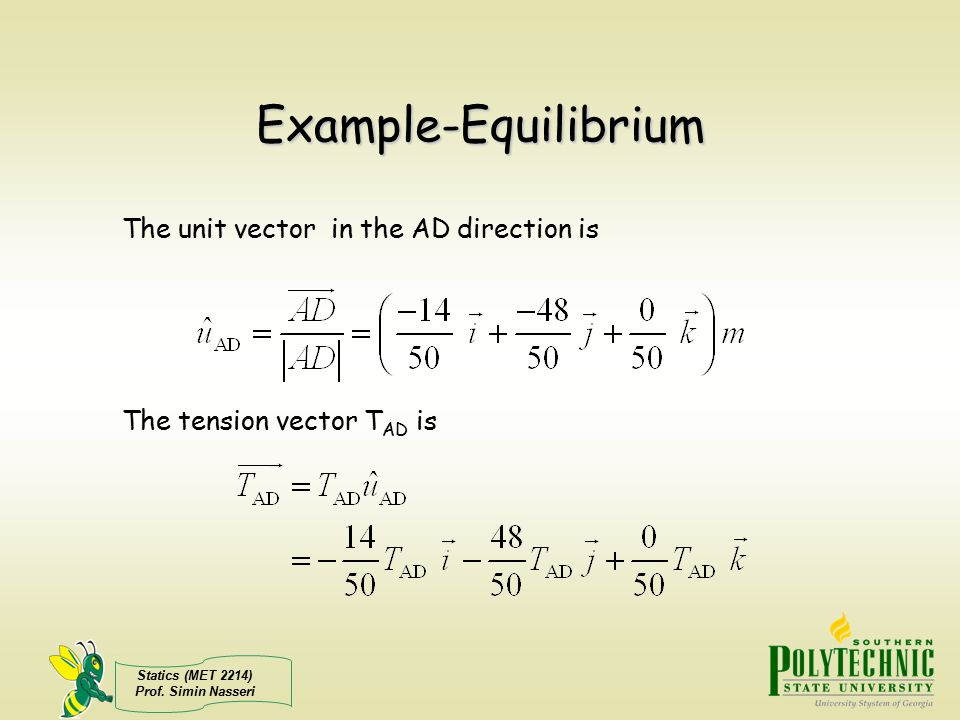 Example-Equilibrium The unit vector in the AD direction is