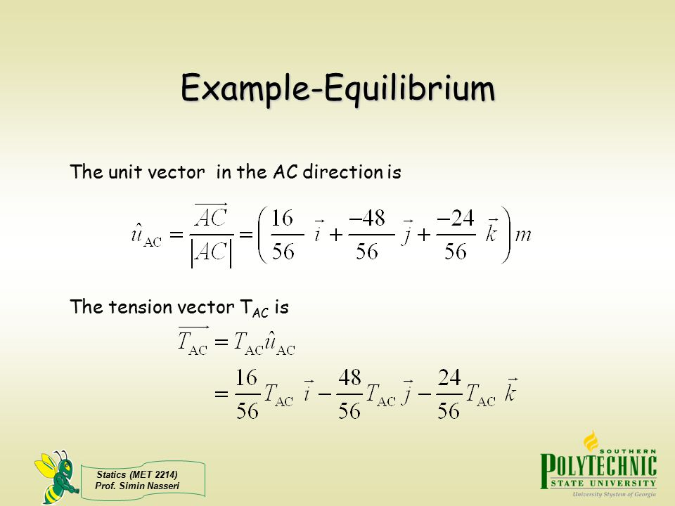 Example-Equilibrium The unit vector in the AC direction is