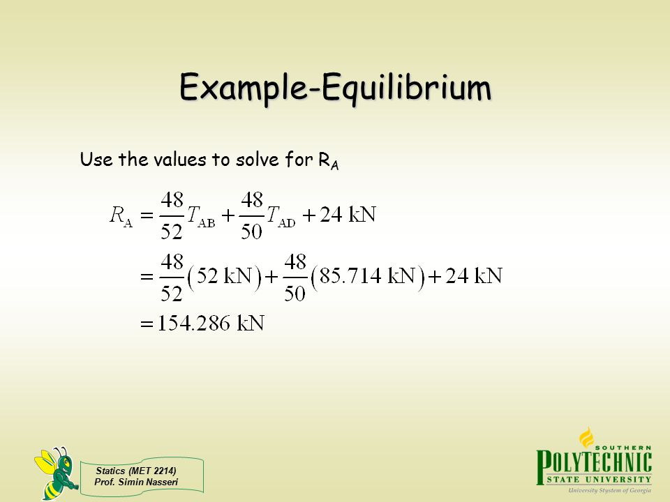Example-Equilibrium Use the values to solve for RA