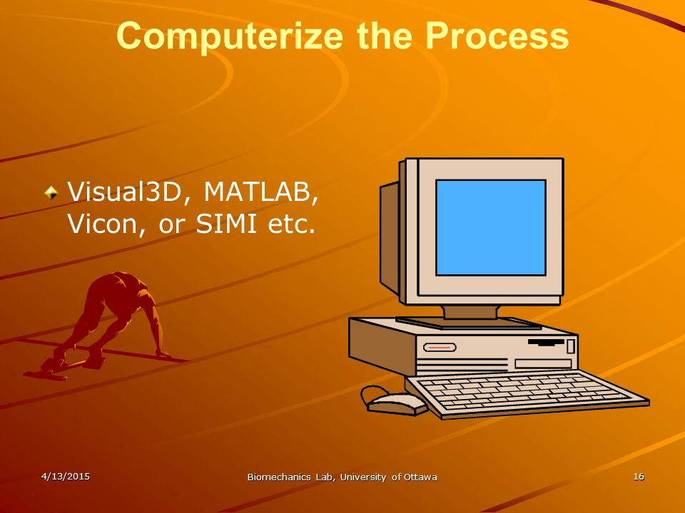 Computerize the Process