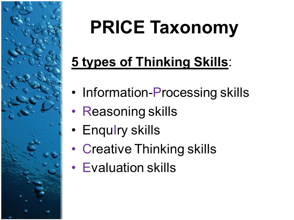 PRICE Taxonomy 5 types of Thinking Skills: