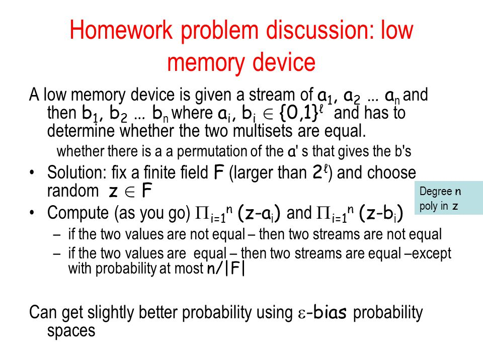 Homework problem discussion: low memory device