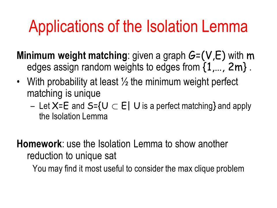 Applications of the Isolation Lemma