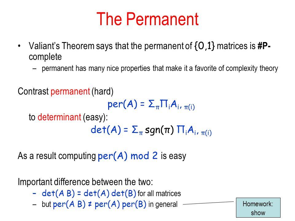 det(A) = Σπ sgn(π) ΠiAi, π(i)