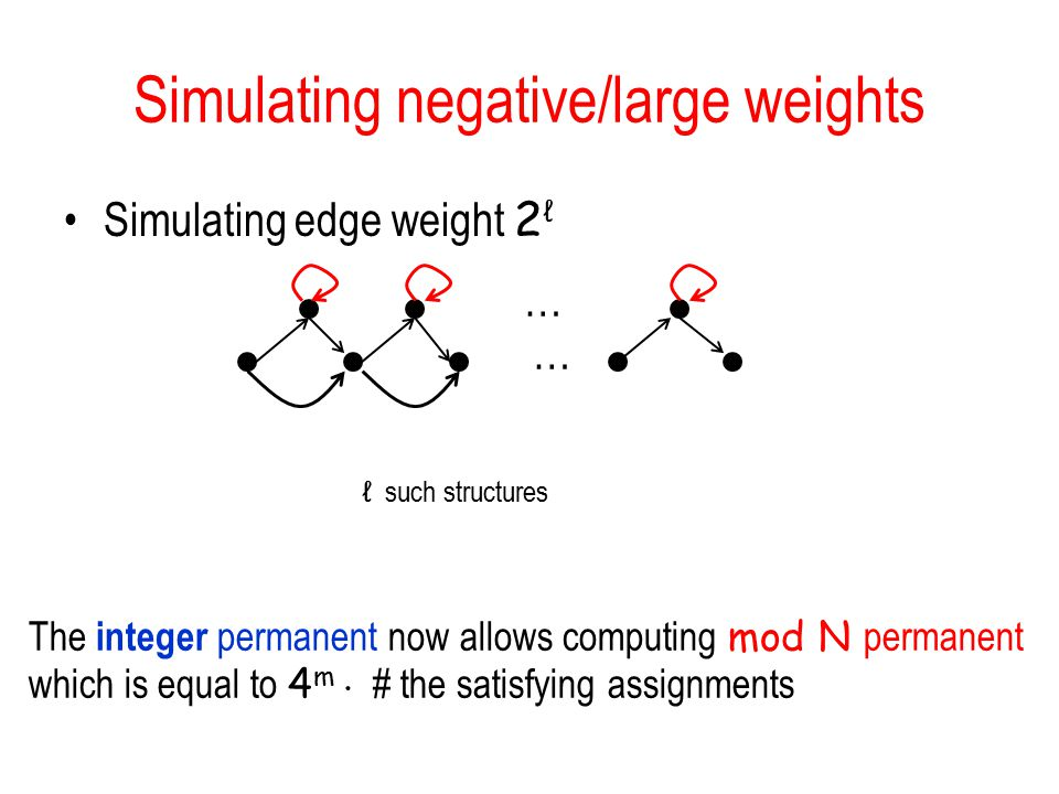 Simulating negative/large weights