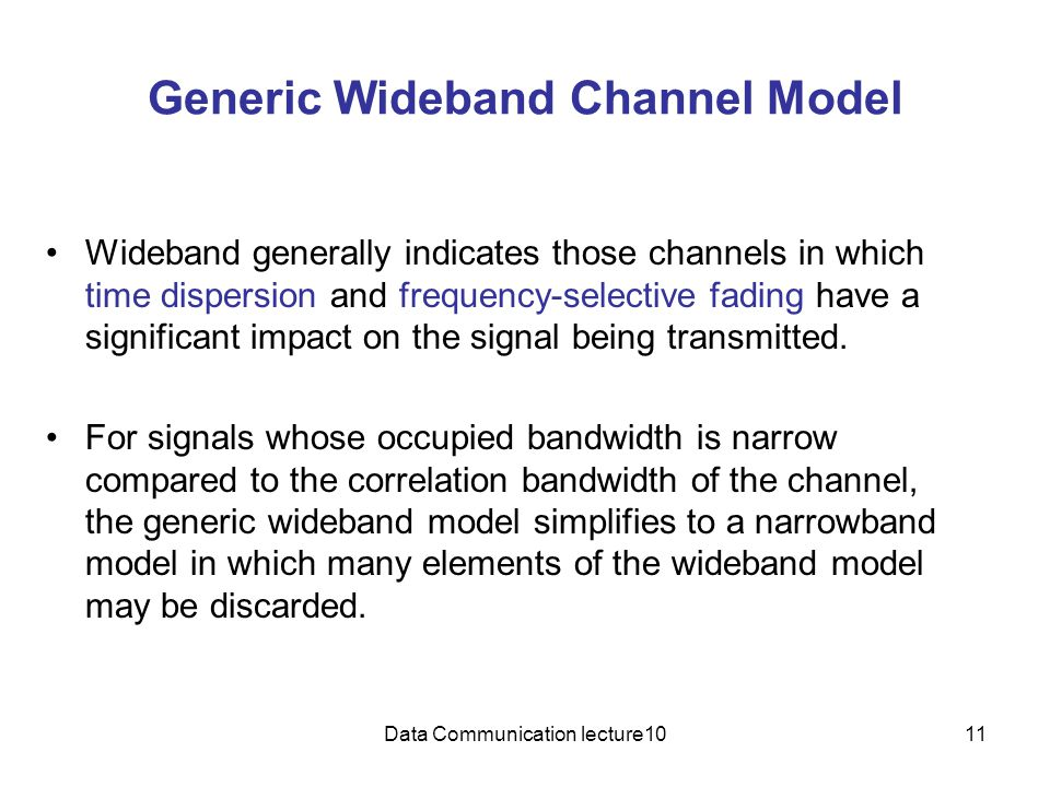 Generic Wideband Channel Model
