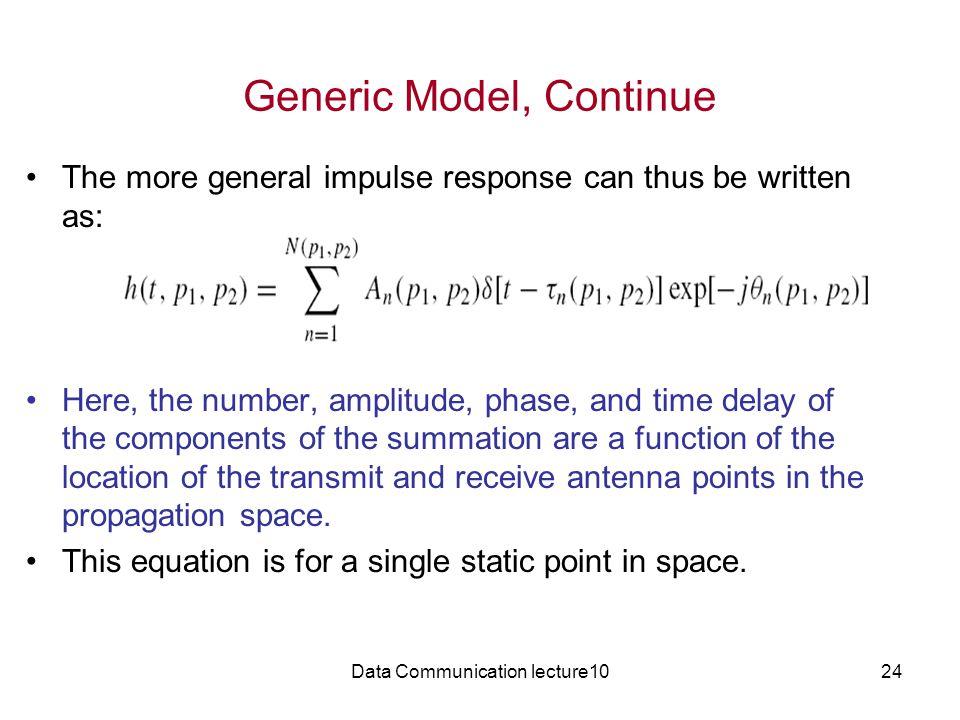 Generic Model, Continue