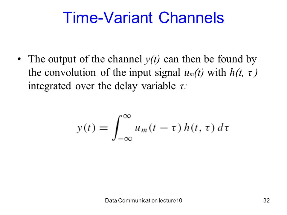 Time-Variant Channels