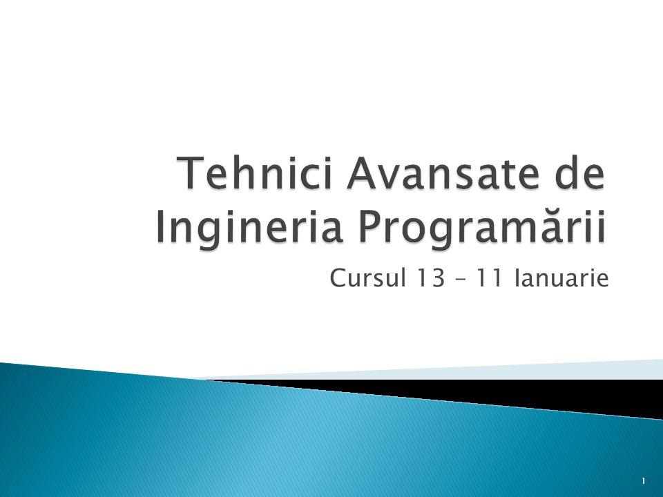 Tehnici Avansate de Ingineria Programării