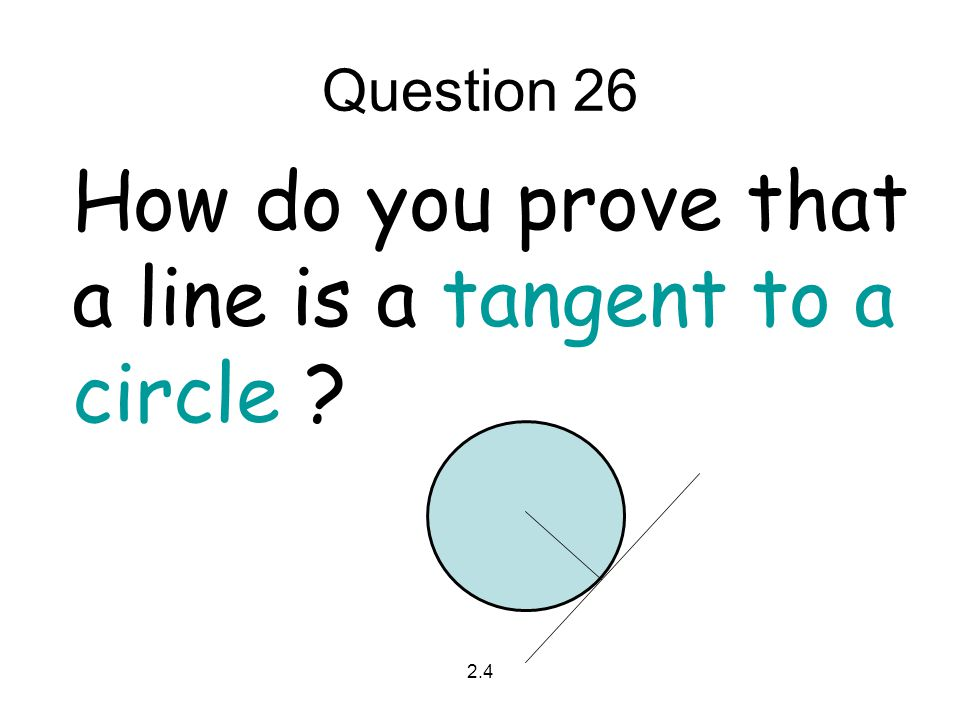 How do you prove that a line is a tangent to a circle