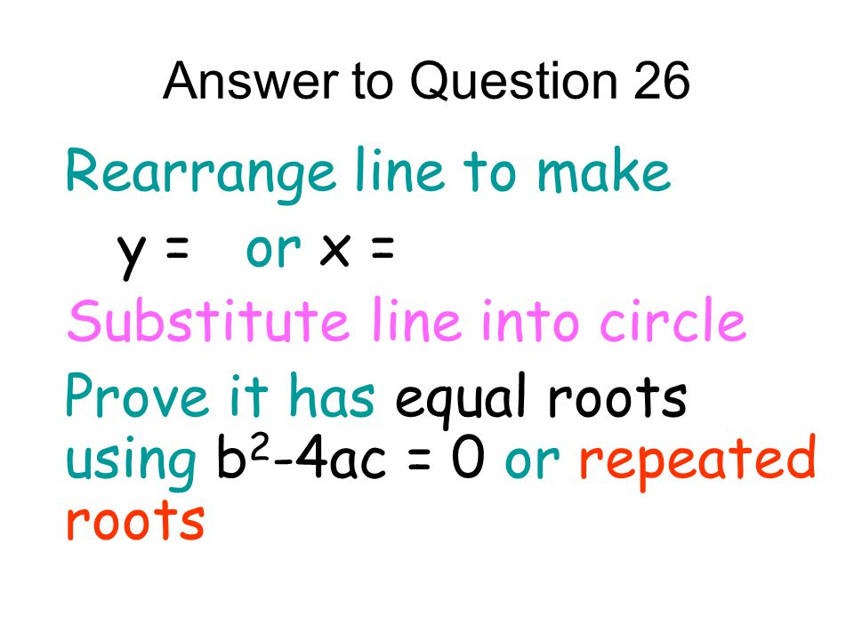 Substitute line into circle