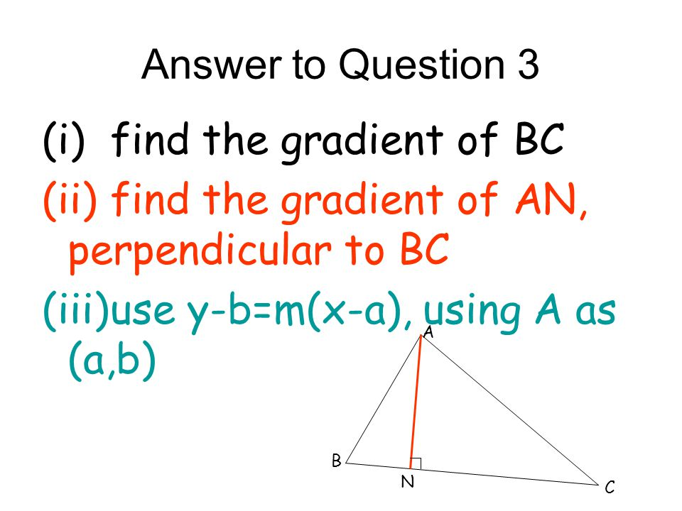 (i) find the gradient of BC