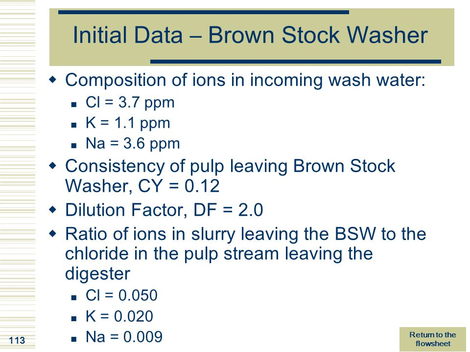 Initial Data – Brown Stock Washer