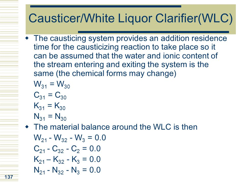 Causticer/White Liquor Clarifier(WLC)