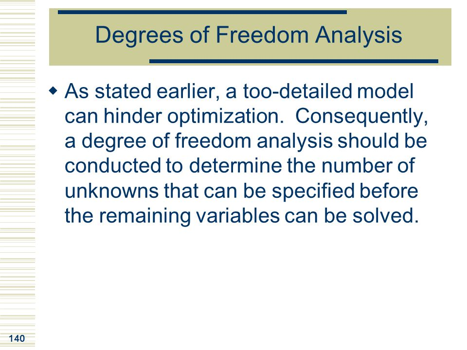 Degrees of Freedom Analysis