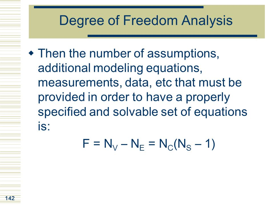Degree of Freedom Analysis