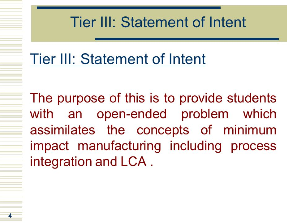Tier III: Statement of Intent