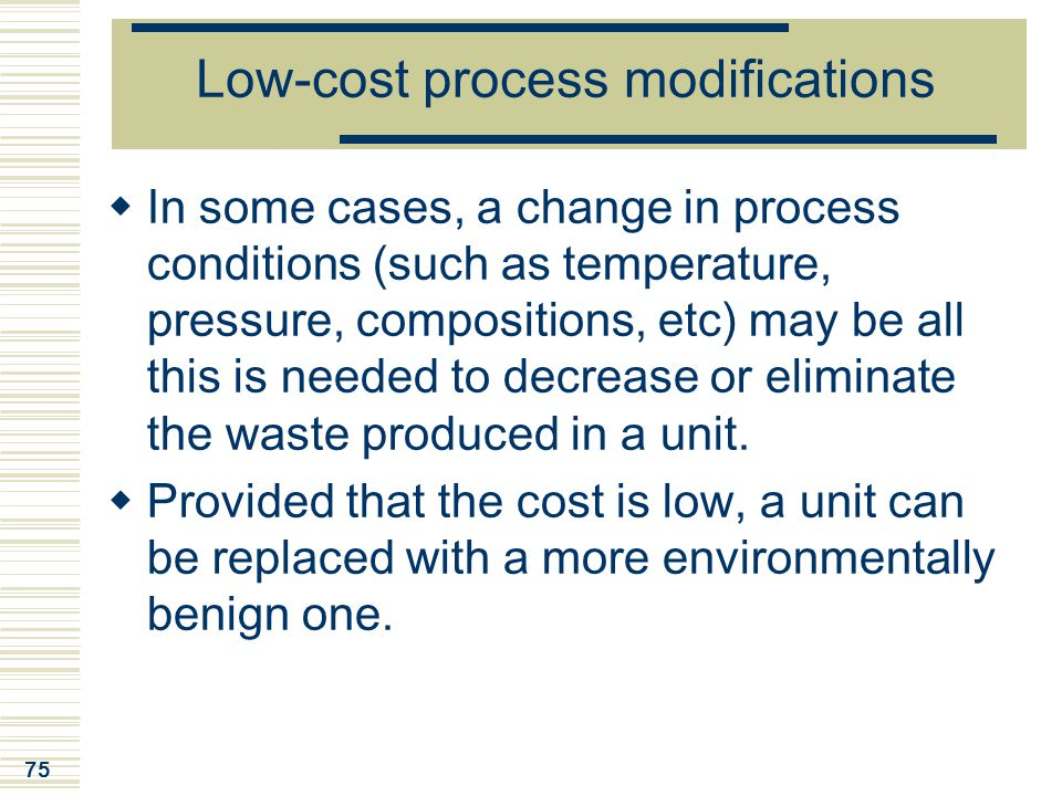 Low-cost process modifications
