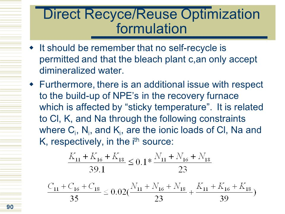 Direct Recyce/Reuse Optimization formulation
