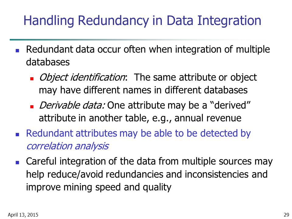 Handling Redundancy in Data Integration