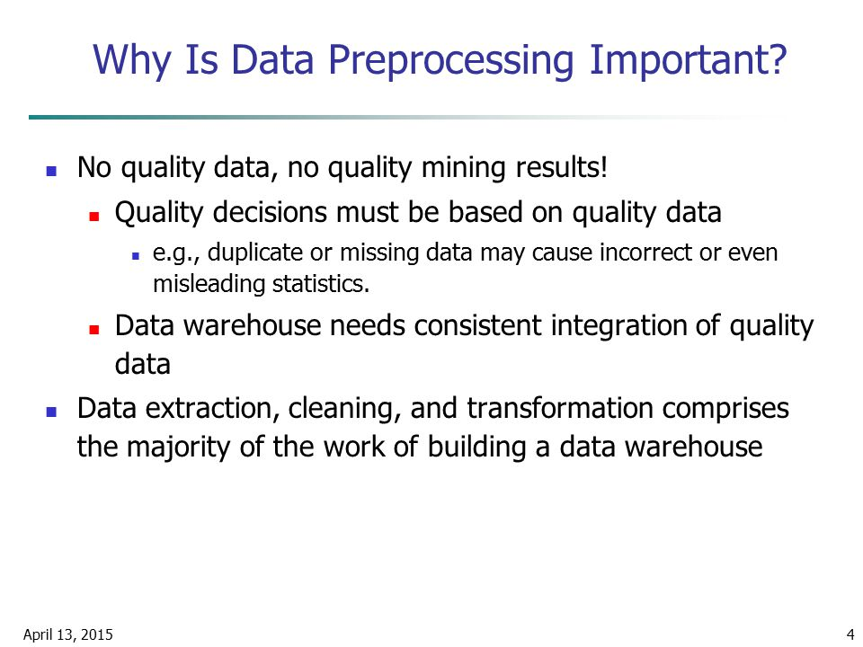 Why Is Data Preprocessing Important