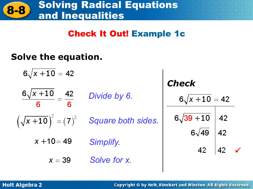 Check It Out! Example 1c Solve the equation. Check. Divide by 6. Square both sides. Simplify. 