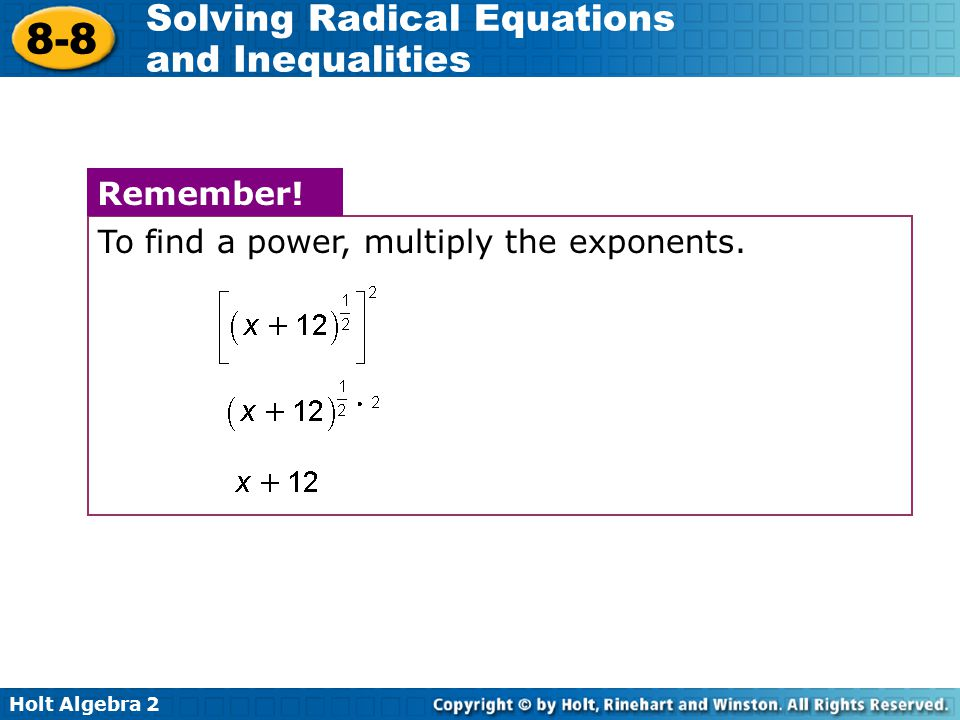 To find a power, multiply the exponents.