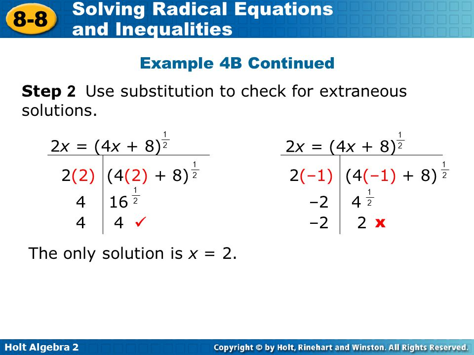 Step 2 Use substitution to check for extraneous solutions.