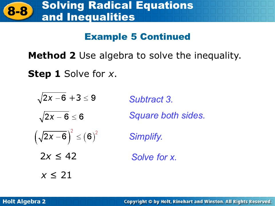 Example 5 Continued Method 2 Use algebra to solve the inequality. Step 1 Solve for x. Subtract 3.